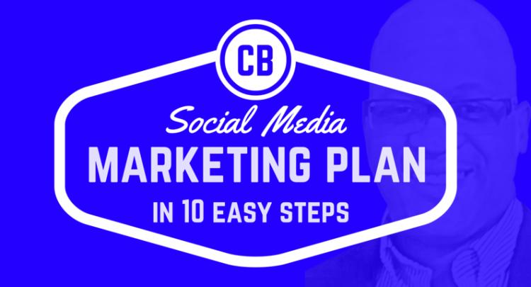 Social Media Marketing Plan in 10 Easy Steps