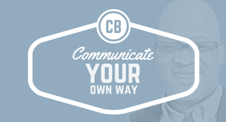 Communicate Your Way