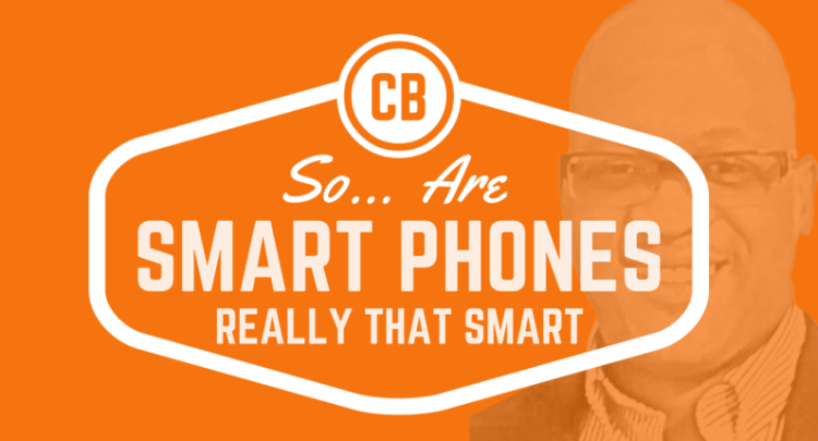 Smart Phones are Really Smart!