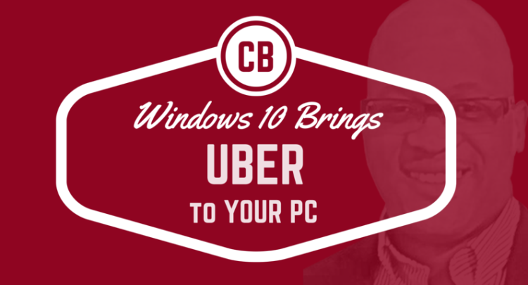Uber from your PC thanks to Windows10